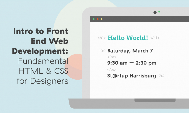 Intro to Front End Web Dev: Fundamental HTML & CSS for Designers | AIGA Central PA
